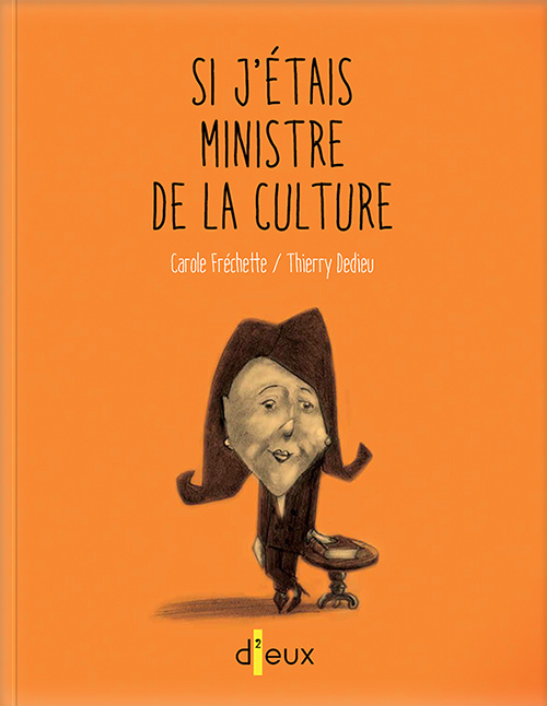 Couverture de Si j'étais ministre de la culture