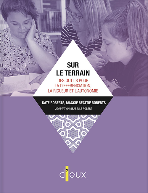 Couverture de Sur le terrain : Des outils pour la différenciation, la rigueur et l'autonomie