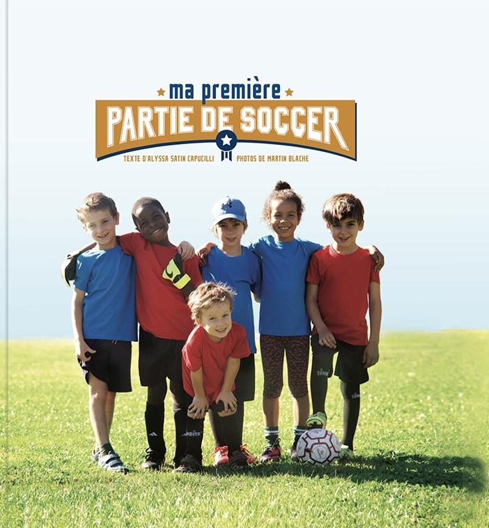 Couverture de Ma première partie de soccer